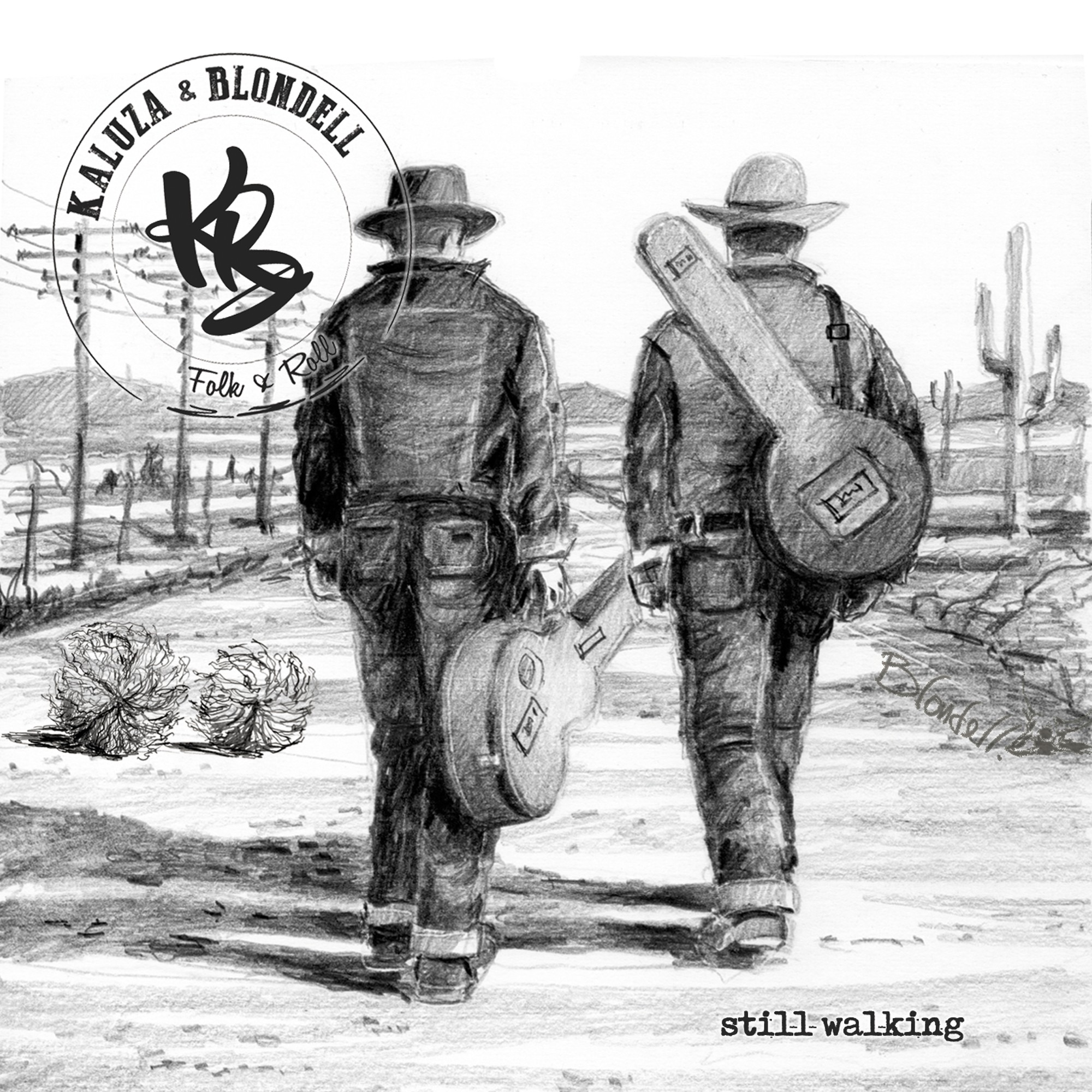 EP: Still Walking - Kaluza & Blondell